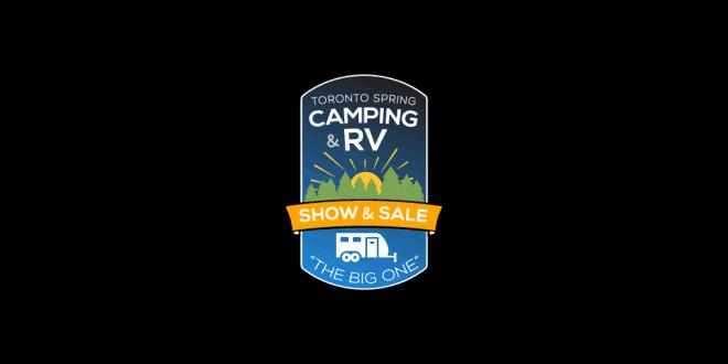 Toronto Spring Camping and RV Show 2019